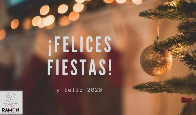 Restaurante Ramón les desea felices fiestas